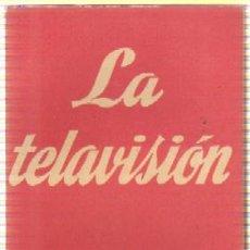 Libros de segunda mano - N.º 213. LA TELAVISION. COLECCIÓN TEATRO. CET-424 - 44900574