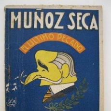Libros de segunda mano: EL ÚLTIMO PECADO - PEDRO MUÑOZ SECA - BIBLIOTECA TEATRAL Nº 16 - AÑO 1941.. Lote 45053416
