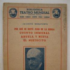 Libros de segunda mano: JACINTO BENAVENTE - BIBLIOTECA TEATRO MUNDIAL Nº 5 - EDITORIAL MILLÁ - AÑO 1950.. Lote 45054023