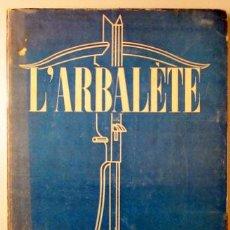 Libros de segunda mano: L'ARBALETE. 11. ÉTÉ 1946 (REVISTA) - PAPEL DE HILO - OBRAS DE R.E. SHERWOOD - MOULOUDJI - ETC.. Lote 29413764