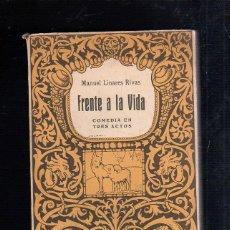 Libros de segunda mano: FRENTE A LA VIDA. COMEDIA EN TRES ACTOS. MANUEL LINARES RIVAS. BIBLIOTECA HISPANIA. MADRID. Lote 45253847