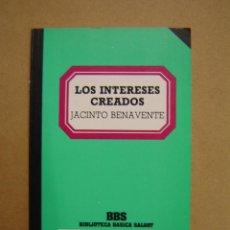 Libros de segunda mano: LOS INTERESES CREADOS - JACINTO BENAVENTE. Lote 45289939