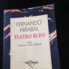 Libros de segunda mano: TEATRO BUFO. FERNANDO ARRABAL. Lote 45358619