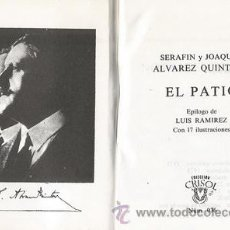 Libros de segunda mano: SERAFÍN Y JOAQUÍN ÁLVAREZ QUINTERO. EL PATIO. RM66513. . Lote 45390915