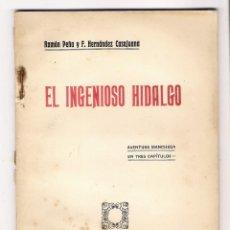 Libros de segunda mano: EL INGENIOSO HIDALGO - PEÑA Y HERNANDEZ CASAJUANA, AÑO 1923. Lote 45799580