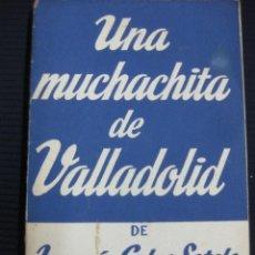 Libros de segunda mano - UNA MUCHACHITA DE VALLADOLID. JOAQUIN CALVO SOTELO. COLECCION TEATRO Nº 181 - 46078019