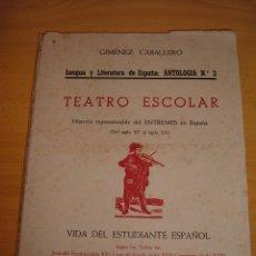 Libros de segunda mano: LIBRO TEATRO ESCOLAR, 1945. Lote 46142757