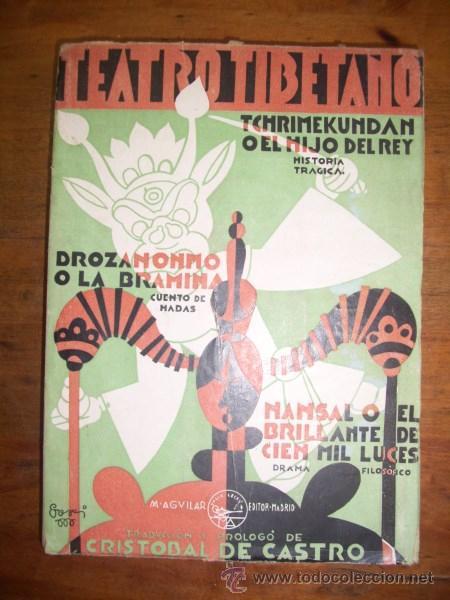 TEATRO TIBETANO / PRÓLOGO Y TRADUCCIÓN DE CRISTÓBAL DE CASTRO (Libros de Segunda Mano (posteriores a 1936) - Literatura - Teatro)