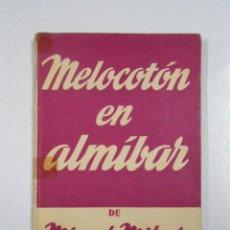 Libros de segunda mano: MELOCOTÓN EN ALMÍBAR. - MIGUEL MIHURA. COLECCION TEATRO Nº 233. TDK212. Lote 143929992