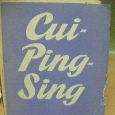 Libros de segunda mano: COLECCION TEATRO NUMERO 238 CUI PING SING AGUSTIN CONDE DE FOXA. Lote 47027745