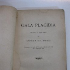 Livros em segunda mão: GALA PLACIDIA. ANGEL GUIMERA. TRAGEDIA EN TRES ACTES. LA RENAIXENSA. BARCELONA 1879. Lote 47243225