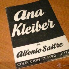 Libros de segunda mano: ANA KLEIBER, ALFONSO SASTRE. Lote 47269020