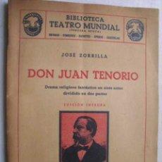Libros de segunda mano: DON JUAN TENORIO. ZORRILLA, JOSÉ. 1949. Lote 47431341