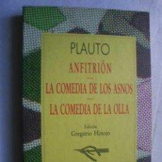 Libros de segunda mano: ANFITRIÓN/ LA COMEDIA DE LOS ASNOS/ LA COMEDIA DE LA OLLA. PLAUTO. 1995. Lote 47564889