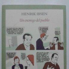 Libros de segunda mano: UN ENEMIGO DEL PUEBLO - HENRIK IBSEN - EDITORIAL FUNAMBULISTA - 2007 - TEATRO. Lote 47581700