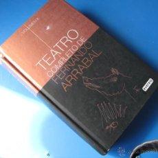 Libros de segunda mano: TEATRO COMPLETO - VOL. 2 - FERNANDO ARRABAL.- EVEREST Y EL INSTITUTO CASTELLANO-LEONÉS DE LA LENGUA. Lote 47959184