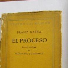 Libros de segunda mano: EL PROCESO DE FRANZ KAFKA. VERSIÓN ESCÉNICA DE ANDRÉ GIDE Y J.L. BARRAULT (EMECÉ). Lote 48343195