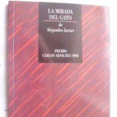 Libros de segunda mano: LA MIRADA DEL GATO. JORNET, ALEJANDRO. 1999. Lote 48377405