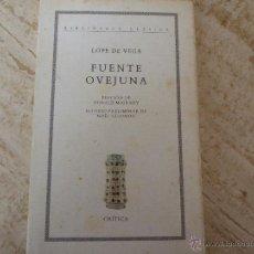 Libros de segunda mano: FUENTE OVEJUNA. LOPE DE VEGA.. Lote 48468993