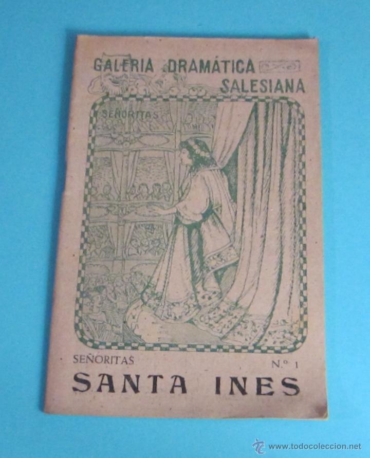 SANTA INÉS. GALERÍA DRAMÁTICA SALESIANA. COLECCIÓN SEÑORITAS Nº 1 (Libros de Segunda Mano (posteriores a 1936) - Literatura - Teatro)