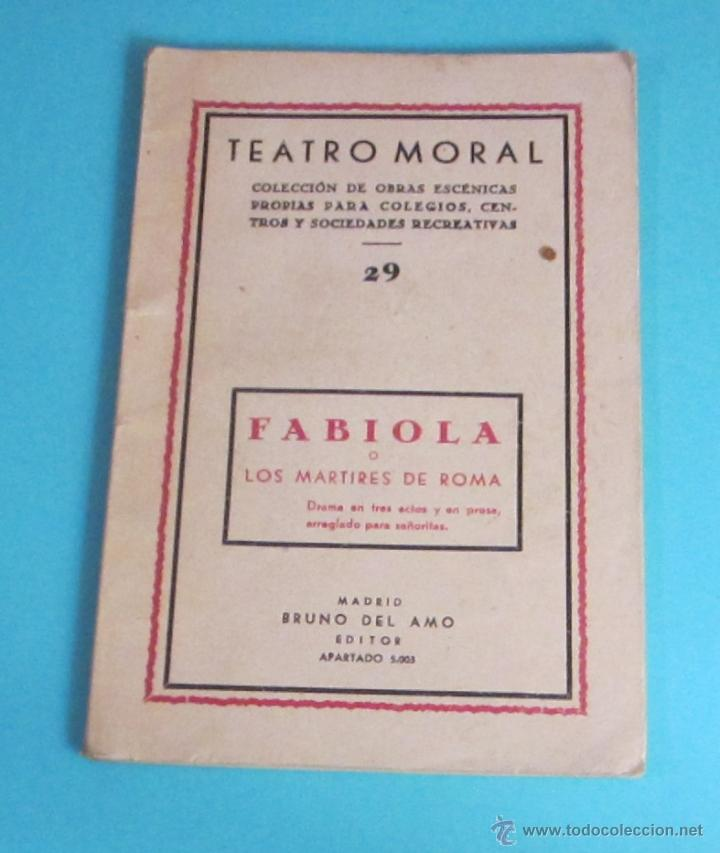 FABIOLA O MÁRTIRES DE ROMA. COLECCIÓN TEATRO MORAL Nº 29 (Libros de Segunda Mano (posteriores a 1936) - Literatura - Teatro)