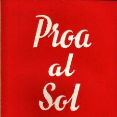Libros de segunda mano: Nº 441. PROA AL SOL. LAZARO, DAVID. CET-536. Lote 48499750