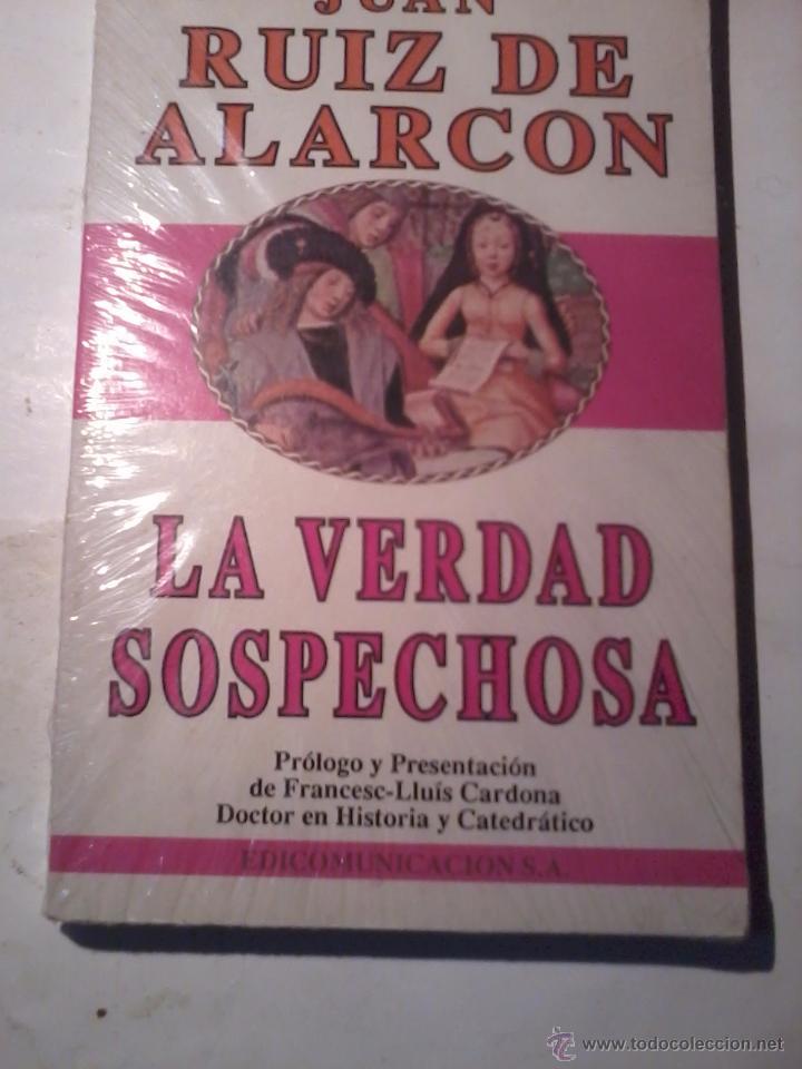 LA VERDAD SOSPECHOSA. JUAN RUIZ DE ALARCON. NUEVO PRECINTADO. EST13B4 (Libros de Segunda Mano (posteriores a 1936) - Literatura - Teatro)
