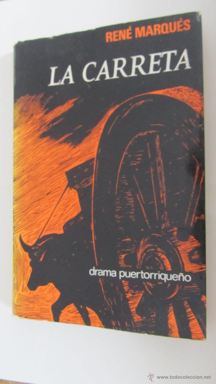 LA CARRETA DE RENÉ MARQUÉS (CULTURAL) (Libros de Segunda Mano (posteriores a 1936) - Literatura - Teatro)