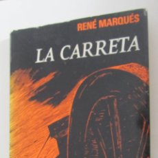 Libros de segunda mano: LA CARRETA DE RENÉ MARQUÉS (CULTURAL). Lote 48922412