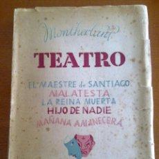 Libros de segunda mano: TEATRO, HENRY DE MONTHERLANT. Lote 48950220