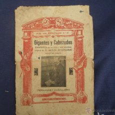 Libros de segunda mano: GIGANTES Y CABEZUDOS , FERNANDEZ CABALLERO ,,, MIGUEL ECHEGARAY ,, MUY ANTIGUO ZARZUELA . Lote 49195434