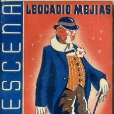 Libros de segunda mano: LEOCADIO MEJÍAS : SR. CLOWN (LA ESCENA, 1943). Lote 145831696
