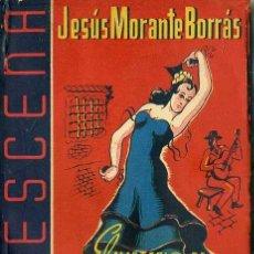 Libros de segunda mano: JESÚS MORANTE BORRÁS : EL MISTERIO DE LA PARRALA (LA ESCENA, 1942). Lote 49229299