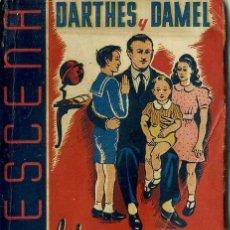 Libros de segunda mano: DARTHES Y DAMEL : LOS CHICOS CRECEN (LA ESCENA, 1942). Lote 49229814