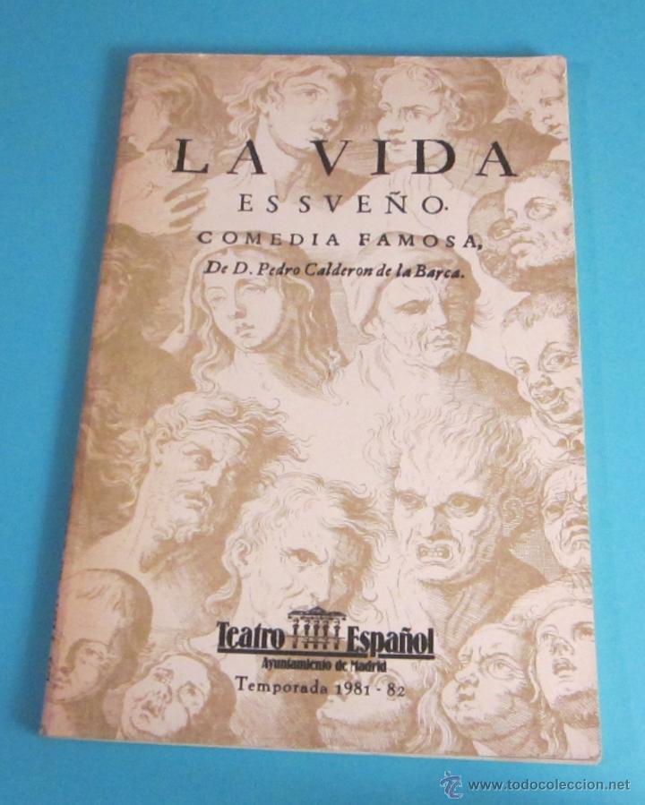 LIBRETO LA VIDA ES SUEÑO. CALDERÓN DE LA BARCA. TEATRO ESPAÑOL TEMPORADA 1981 -82 (Libros de Segunda Mano (posteriores a 1936) - Literatura - Teatro)