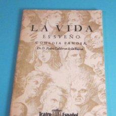 Libros de segunda mano: LIBRETO LA VIDA ES SUEÑO. CALDERÓN DE LA BARCA. TEATRO ESPAÑOL TEMPORADA 1981 -82. Lote 49584538