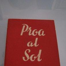 Libros de segunda mano: PROA AL SOL - ANGEL LÁZARO - COLECCIÓN TEATRO Nº 441. Lote 49594178