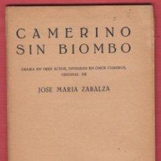 Libros de segunda mano: CAMERINO SIN BIOMBO-DRAMA EN TRES ACTOS-JOSE MARÍA ZABALZA-ED.ALFIL-1962-64 PAG-LTEA29. Lote 49725111