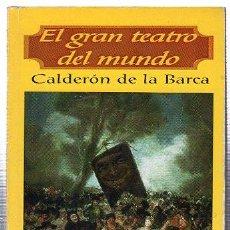 Libros de segunda mano: EL GRAN TEATRO DEL MUNDO. CALDERÓN DE LA BARCA. BIBLIOTECA POPULAR CLASICOS. PEREA EDICIONES. Nº39. Lote 49826230