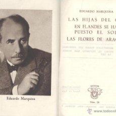 Libros de segunda mano: E. MARQUINA. LAS HIJAS DEL CID. EN FLANDES SE HA PUESTO EL SOL. LAS FLORES DE ARAGÓN. MADRID, 1943.. Lote 49722288
