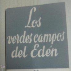 Libros de segunda mano: LOS VERDES CAMPOS DEL EDÉN ANTONIO GALA EDIT ESCELICER AÑO 1970. Lote 49992425