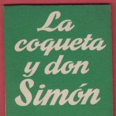 Libros de segunda mano: LA COQUETA Y DON SIMÓN-JOSÉ MARÍA PEMÁN-Nº 284-COLEC.TEATRO-ED.ALFIL-1961-72 PAG-LTEA207. Lote 50033377