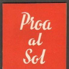 Libros de segunda mano: Nº 441. PROA AL SOL. LAZARO, ANGEL. CET-833. Lote 50108833