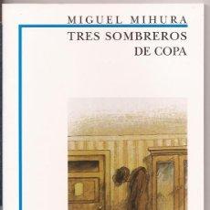 Libros de segunda mano - Tres sombreros de copa - Miguel Mihura - Biblioteca didáctica Anaya - 50115456