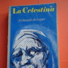Libros de segunda mano: LIBRO. LA CELESTINA . DE FERNANDO DE ROJAS, EDITORIAL NOVELAS Y CUENTOS. RARO EJEMPLAR.. Lote 50147053