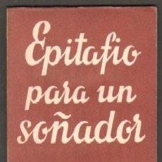 Libros de segunda mano: Nº 491. EPITAFIO PARA UN SOÑADOR. PREGO, ADOLFO. CET-863,5. Lote 50147207