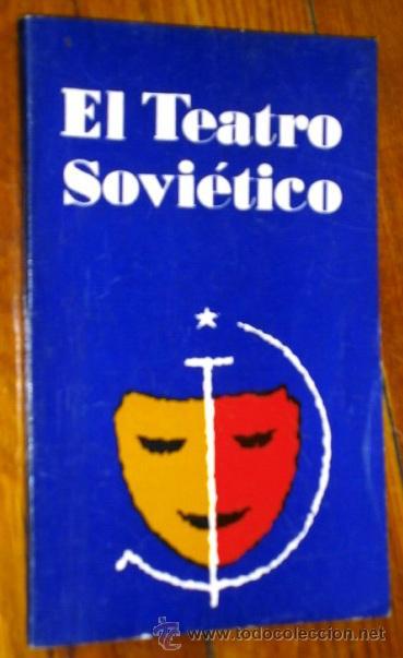 EL TEATRO SOVIÉTICO POR YURI RIBAKOV DE ED. AGENCIA DE PRENSA NOVOSTI EN MOSCÚ S/F (Libros de Segunda Mano (posteriores a 1936) - Literatura - Teatro)