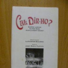 Libros de segunda mano: CAL DIR-HO?. Lote 50398811
