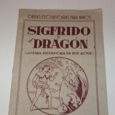 Libros de segunda mano: SÍGFRIDO Y EL DRAGÓN(LEYENDA ESCENIFICADA EN DOS ACTOS),ED.MIGUEL A.SALVATELLA,1ª EDICIÓN. Lote 50495973