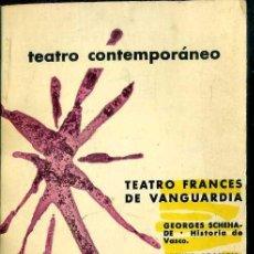 Libros de segunda mano: TEATRO FRANCÉS DE VANGUARDIA CONTEMPORÁNEO (AGUILAR, 1960). Lote 50531506